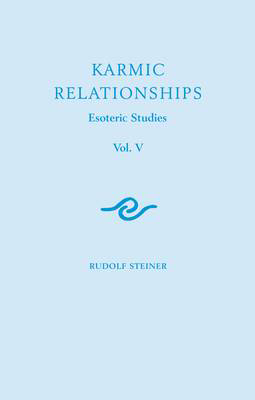 Picture of Karmic Relationships: Esoteric Studies: Volume 5