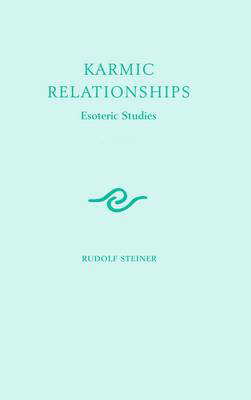 Picture of Karmic Relationships: Esoteric Studies: Volume 1