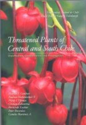 Picture of Threatened Plants of Central and South Chile: Distribution, Conservation and Propagation: 2006