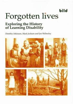 Picture of Forgotten Lives: Exploring the History of Learning Disability