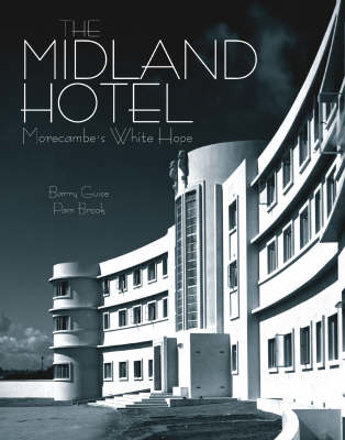 Picture of The Midland Hotel: Morecambe's White Hope