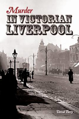 Picture of Murder in Victorian Liverpool