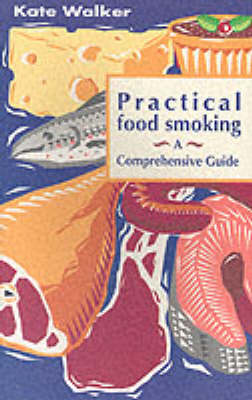 Picture of Practical Food Smoking: A Comprehensive Guide