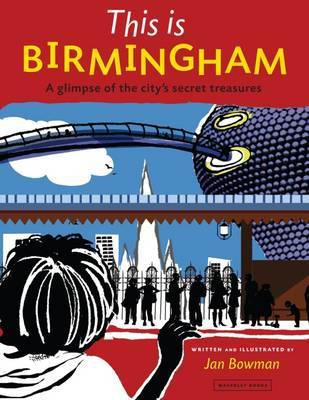 Picture of This is Birmingham: A Glimpse of the City's Secret Treasures