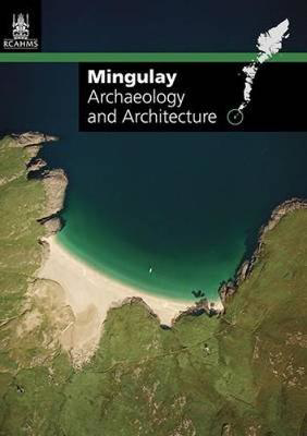 Picture of Mingulay: Archaeology and Architecture
