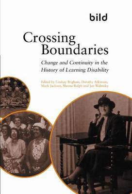 Picture of Crossing Boundaries: Change and Continuity in the History of Learning Disabilities