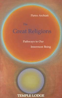 Picture of The Great Religions: Pathways to Our Innermost Being