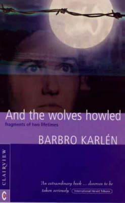 Picture of And the Wolves Howled: Fragments of Two Lifetimes