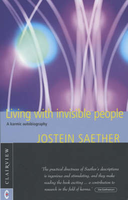 Picture of Living with Invisible People: A Karmic Autobiography