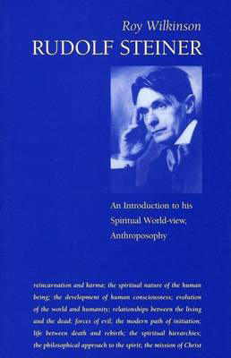 Picture of Rudolf Steiner: An Introduction to His Spiritual World-View, Anthroposophy