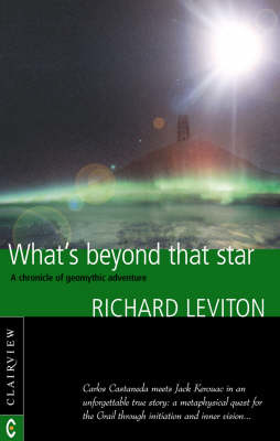 Picture of What's Beyond That Star: A Chronicle of Geomythic Adventure