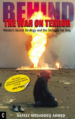 Picture of Behind the War on Terror: Western Secret Strategy and the Struggle for Iraq