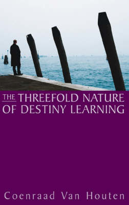 Picture of The Threefold Nature of Destiny Learning