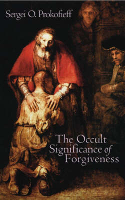 Picture of The Occult Significance of Forgiveness