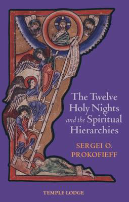 Picture of The Twelve Holy Nights and the Spiritual Hierarchies