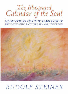 Picture of The Illustrated Calendar of the Soul: Meditations for the Yearly Cycle