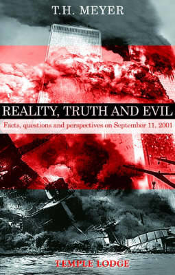 Picture of Reality, Truth and Evil: Facts, Questions and Perspectives on September 11, 2001