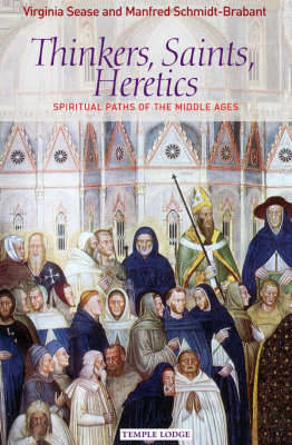 Picture of Thinkers, Saints, Heretics: Spiritual Paths of the Middle Ages