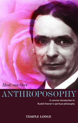 Picture of Anthroposophy: A Concise Introduction to Rudolf Steiner's Spiritual Philosophy