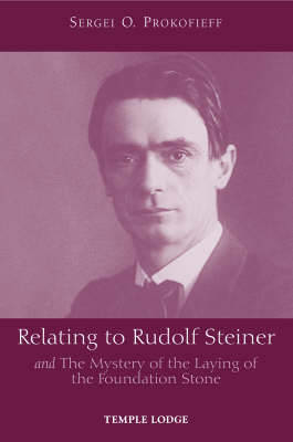Picture of Relating to Rudolf Steiner: and the Mystery of the Laying of the Foundation Stone