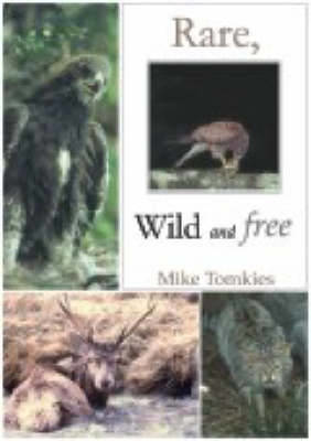 Picture of Rare, Wild and Free