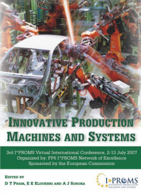 Picture of Innovative Production Machines and Systems: Third I*PROMS Virtual International Conference, 2-13 July, 2007