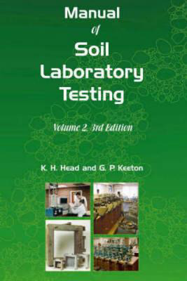 Picture of Manual of Soil Laboratory Testing: Pt. 2: Permeability, Shear Strength and Compressibility Tests