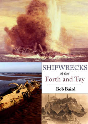 Picture of Shipwrecks of the Forth and Tay