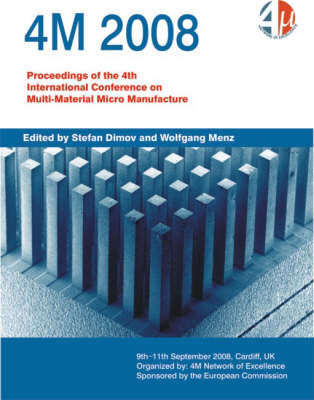 Picture of 4M 2008: Proceedings of the 4th International Conference on Multi-material Micro Manufacture