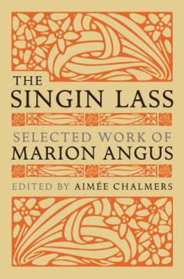 Picture of The Singin' Lass: Selected Works of Marion Angus