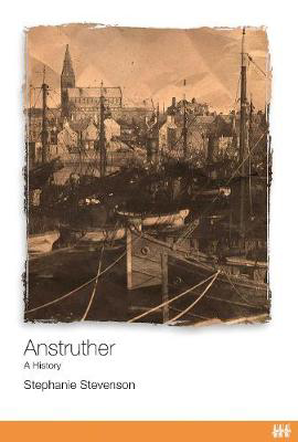 Picture of Anstruther: A History