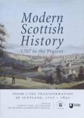 Picture of Modern Scottish History 1707 to the Present: Transformation of Scotland, 1707-1850 v. 1