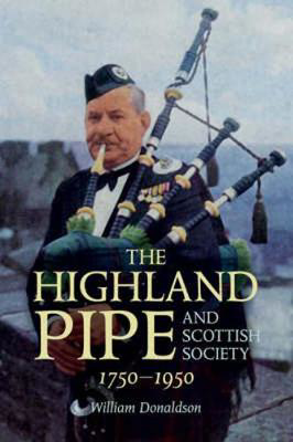 Picture of The Highland Pipe and Scottish Society 1750-1950