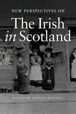 Picture of New Perspectives on the Irish in Scotland