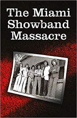 Picture of The Miami Showband Massacre: Revised Edition
