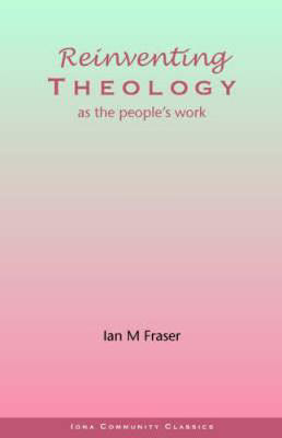 Picture of Reinventing Theology as the People's Work
