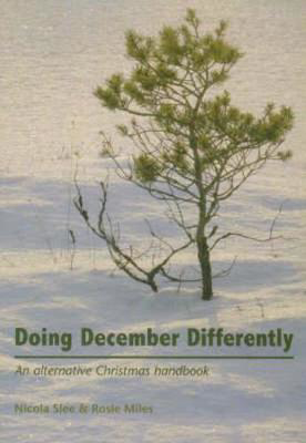 Picture of Doing December Differently: An Alternative Christmas Handbook