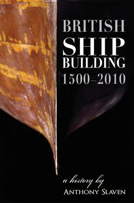 Picture of British Shipbuilding 1500-2010: A History