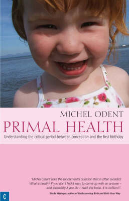 Picture of Primal Health: Understanding the Critical Period Between Conception and the First Birthday