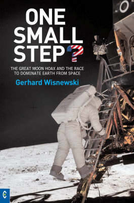 Picture of One Small Step?: The Great Moon Hoax and the Race to Dominate Earth from Space