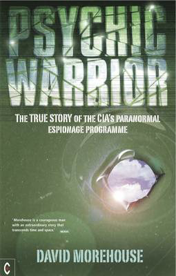 Picture of Psychic Warrior: The True Story of the CIA's Paranormal Espionage Programme