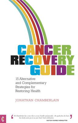Picture of Cancer Recovery Guide: 15 Alternative and Complementary Strategies for Restoring Health