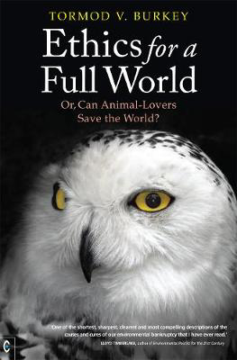 Picture of Ethics for a Full World: Or, Can Animal-Lovers Save the World?