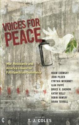 Picture of Voices for Peace: War, Resistance and America's Quest for Full-Spectrum Dominance
