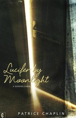 Picture of Lucifer by Moonlight: A Modern Fable