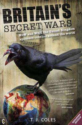 Picture of Britain's Secret Wars: How and why the United Kingdom sponsors conflict around the world