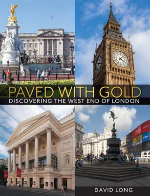 Picture of Paved with Gold: Discovering the West End of London