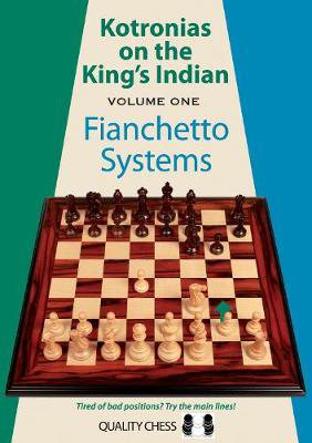 Picture of Kotronias on the Kings Indian: Volume I: Fianchetto Systems