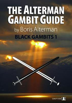 Picture of The Alterman Gambit Guide: Black Gambits 1