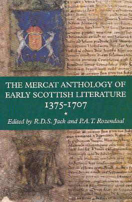 Picture of The Mercat Anthology of Early Scottish Literature 1375-1707
